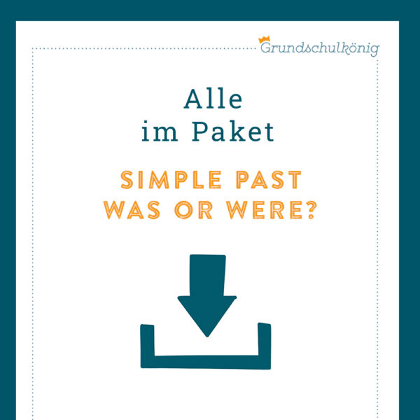 Königspaket: Simple Past - Was or were?
