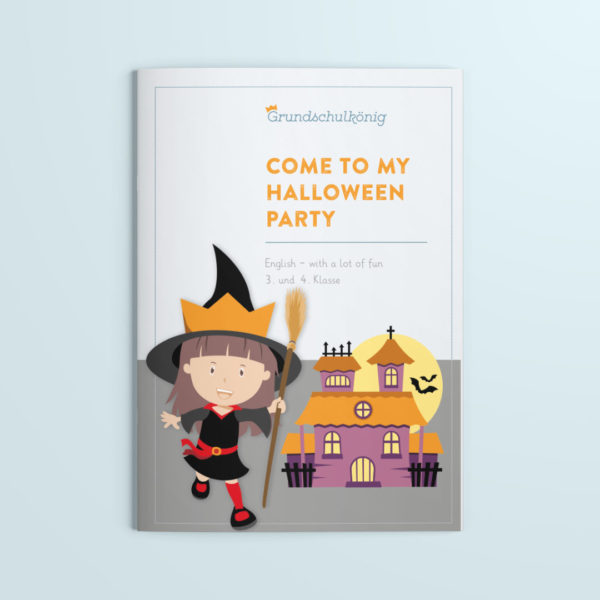 English with a lot of fun: Come to my Halloween party - Arbeitsheft